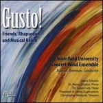 Gusto! Friends, Rhapsodies and Musical Relish