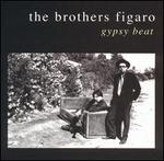 Gypsy Beat - Brothers Figaro