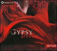 Gypsy Grooves - Priyo