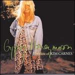 Gypsy Honeymoon: Best of Kim Carnes