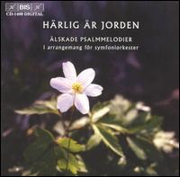 H�rlig �r jorden: �lskade psalmmelodier i arrangemang f�r symfoniorkester - Lahti Symphony Orchestra; Osmo V�nsk� (conductor)