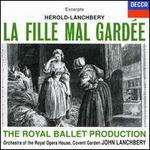 H�rold-Lanchbery: La Fille Mal Gard�e [Excerpts]