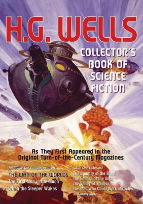 H. G. Wells Collector's Book of Science Fiction - Wells, H G