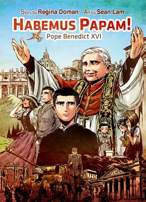 Habemus Papam!: Pope Benedict XVI - Doman, Regina