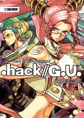 Hack// G.U.: Novel v. 3 - Hamazaki, Tatsuya, and Morita, Yuzuka (Artist)