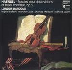 Haendel: Sonates pour deux violons et basse continue, Op. 5
