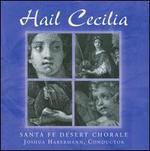 Hail Cecilia
