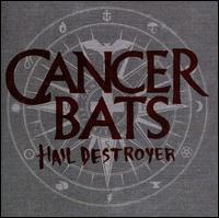 Hail Destroyer - Cancer Bats
