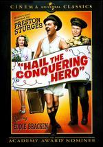 Hail the Conquering Hero - Preston Sturges