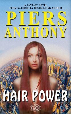 Hair Power - Anthony, Piers, and King-Morgan, Kristi (Editor)
