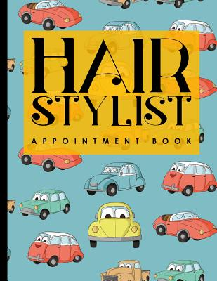 Hair Stylist Appointment Book: 7 Columns Appointment List, Appointment Scheduling Book, Easy Appointment Book, Cute Cars & Trucks Cover - Publishing, Moito