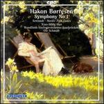 Hakon Borreson: Symphony No. 1; Nordic Folk Tunes