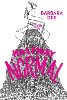 Halfway Normal - Dee, Barbara