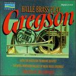 Hallé Brass Play Gregson