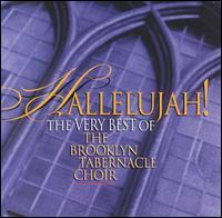 Hallelujah!: The Very Best of the Brooklyn Tabernacle Choir - Brooklyn Tabernacle Choir