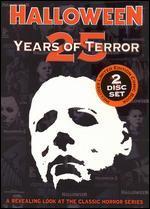 Halloween: 25 Years of Terror [2 Discs]