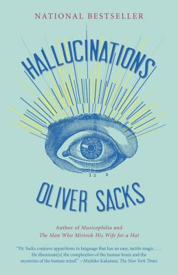 Hallucinations - Sacks, Oliver W