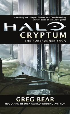 Halo: Cryptum: Book One of the Forerunner Saga - Bear, Greg