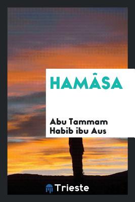 Hamasa - Habib Ibu Aus, Abu Tammam