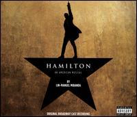 Hamilton: An American Musical [Original Broadway Cast Recording] - Lin-Manuel Miranda