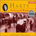 Hamilton Harty: Orchestral Works