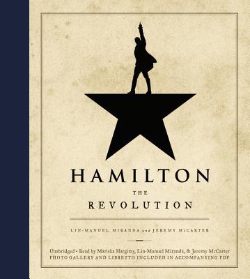 Hamilton - Miranda, Lin-Manuel, and McCarter, Jeremy, and Seller, Jeffrey