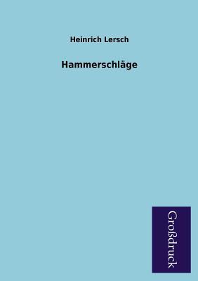 Hammerschlage - Lersch, Heinrich