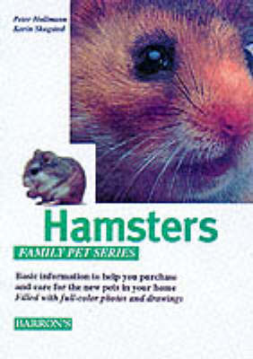 Hamsters: How to Care for Them, Feed Them, and Understand Them - Hollmann, Peter