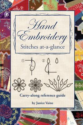 Hand Embroidery: Stitches at-a-Glance - Vaine, Janice
