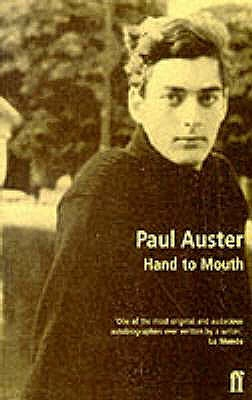 Hand to Mouth - Auster, Paul