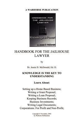 Handbook for Jailhouse Lawyers - McDonald, Ed D Dr Jessie Daniel