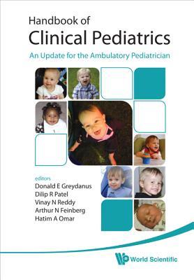 Handbook of Clinical Pediatrics: An Update for the Ambulatory Pediatrician - Greydanus, Donald E, MD (Editor)