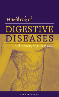 Handbook of Digestive Diseases - Minocha, Anil, MD