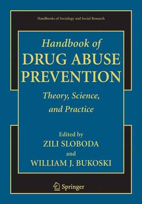 Handbook of Drug Abuse Prevention - Sloboda, Zili (Editor)