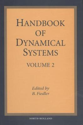 Handbook of Dynamical Systems, Volume 2 - Fiedler, B (Editor)