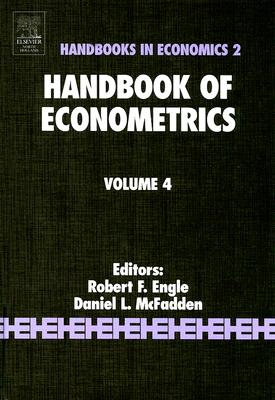 Handbook of Econometrics Volume 4 - Engle, Robert (Editor), and McFadden, Dan (Editor)