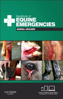Handbook of Equine Emergencies - Archer, Debra Catherine