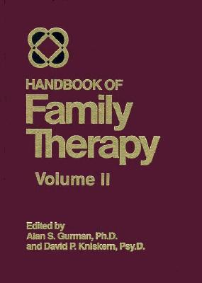 Handbook of Family Therapy V2 - Gurman, Alan S, PhD (Editor)
