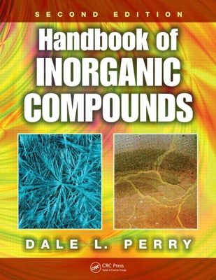Handbook of Inorganic Compounds, Second Edition - Perry, Dale L