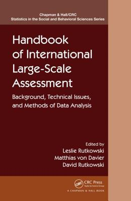 Handbook of International Large-Scale Assessment: Background, Technical Issues, and Methods of Data Analysis - Rutkowski, Leslie (Editor)