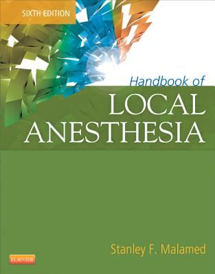 Handbook of Local Anesthesia. Stanley F. Malamed - Malamed, Stanley F