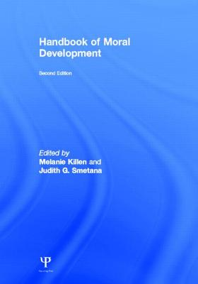 Handbook of Moral Development - Killen, Melanie (Editor)