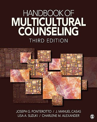 Handbook of Multicultural Counseling - Ponterotto, Joseph G, Professor (Editor), and Casas, J Manuel, Dr. (Editor), and Suzuki, Lisa A, Dr. (Editor)