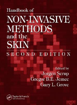 Handbook of Non-Invasive Methods and the Skin - Serup, Jorgen (Editor)