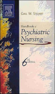 Handbook of Psychiatric Nursing - Stuart, Gail Wiscarz