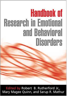 Handbook of Research in Emotional and Behavioral Disorders - Rutherford Jr, Robert B, PhD (Editor)