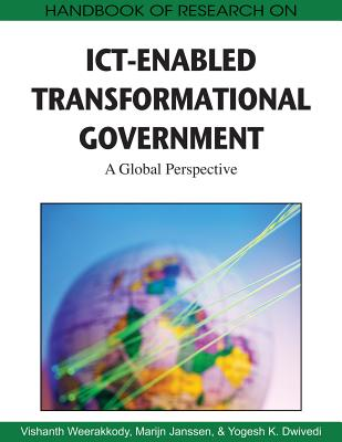 Handbook of Research on Ict-Enabled Transformational Government: A Global Perspective - Weerakkody, Vishanth