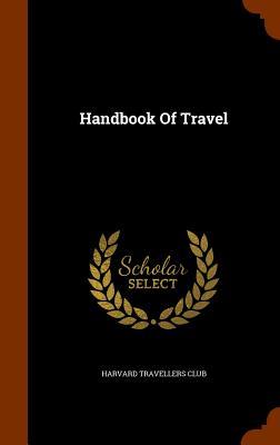 Handbook of Travel - Club, Harvard Travellers