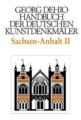 Handbuch der deutschen Kunstdenkm?ler - Dehio, Georg, and Bednarz, Ute, and Cremer, Folkhard, and Krause, Hans-Joachim