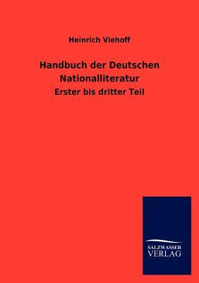 Handbuch Der Deutschen Nationalliteratur. - Viehoff, Heinrich